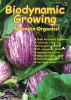 Biodynamic Growing Magazine issue number 21